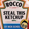 OC Weekly | Steal This Ketchup